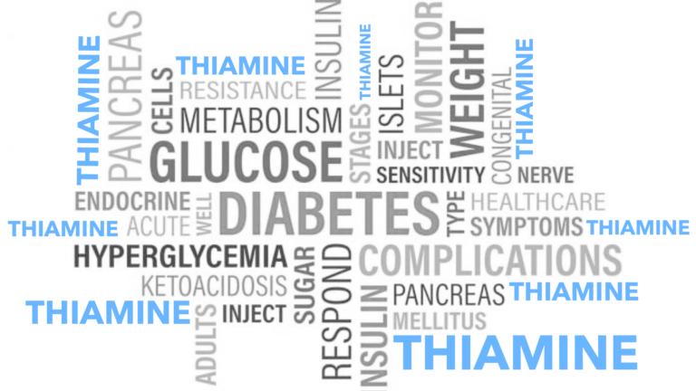 Diabetes & Thiamine Vitamin B1 Deficiency